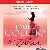 El Zahir (The Zahir) (Dramatized) | [Paulo Coelho]