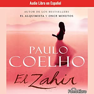 El Zahir (The Zahir) (Dramatized) | [Paulo Coelho]