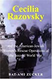 img - for Cecilia Razovsky and the American Jewish Women's Rescue Operations in the Second World War book / textbook / text book