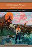 img - for The Covered Wagon (Barnes & Noble Library of Essential Reading) book / textbook / text book