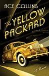 The Yellow Packard: A Novel