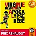 Apocalypse Bébé | Livre audio Auteur(s) : Virginie Despentes Narrateur(s) : Nadège Piton