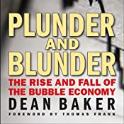 Plunder and Blunder: The Rise and Fall of the Bubble Economy | [Dean Baker]