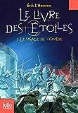 Le Livre des Étoiles (Tome 3-Le Visage de l'Ombre)