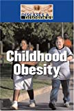 Childhood Obesity (Diseases and Disorders)