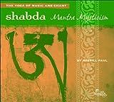 echange, troc Russill Paul - Shabda: Mantra Mysticism