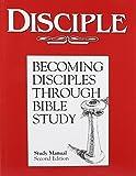 img - for Disciple: Becoming Disciples Through Bible Study (Study Manual) book / textbook / text book
