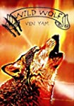 Wild wolf (Wolves chronicles t. 2) (F...