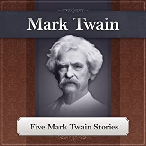 Five Mark Twain Stories Audiobook