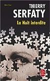 echange, troc Thierry Serfaty - La Nuit interdite