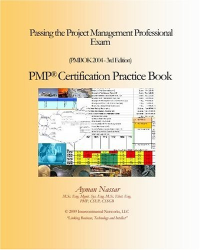 Passing the Project Management Professional Exam: Pmp Certification Practice Book (Pmbok 2004)