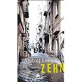 """Zehn: Erz�hlungenvon """"Andrej Longo"""""""