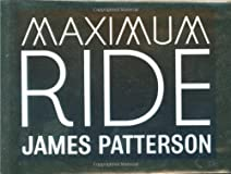 Maximum Ride Boxed Set No 1