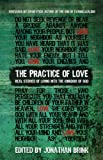 img - for The Practice of Love: Real Stories of Living Into the Kingdom of God book / textbook / text book