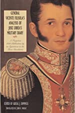 General Vicente Filisolas Analysis of Jose Urreas Military Diary: A Forgotten 1838 Publication by an Eyewitness to the Texas Revolution - Paperback