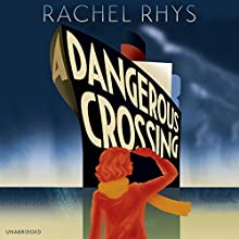A Dangerous Crossing Audiobook by Rachel Rhys Narrated by Katherine Manners