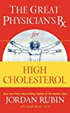 img - for The Great Physician's Rx for High Cholesterol (Great Physician's Rx Series) book / textbook / text book