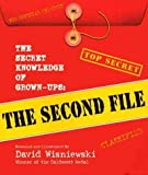 The Secret Knowledge of Grown-Ups: The Second File The Secret Knowledge of Grown-Ups