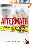 Aftermath, Inc.: Cleaning Up After CS...