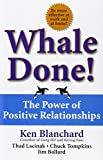 img - for Whale Done!: The Power of Positive Relationships book / textbook / text book