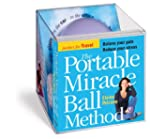 The Portable Miracle Ball Method
