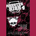 Back and Deader Than Ever: Monster High, Book 4