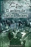 Arthur Conan, Sir Doyle El archivo de Sherlock Holmes / The Case-Book of Sherlock Holmes