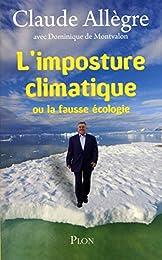 L'imposture climatique ou La fausse écologie