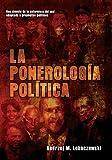 La ponerología política, una ciencia del mal adaptada a propósitos políticos