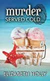 Murder Served Cold (A Ruby Flynn Mystery Book 1)