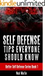 Self Defense Tips Everyone Should Kno...