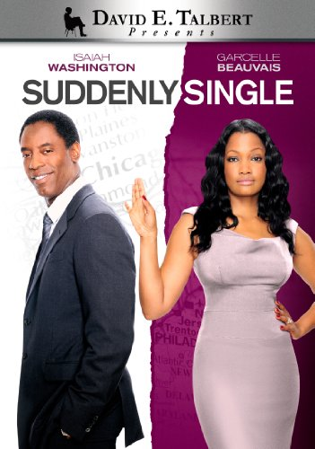 David E. Talbert's Suddenly Single (Directed by David E. Talbert) - Samantha Stone (Garcelle Beauvais), a smart and beautiful wife and mother, has been happily married to her high school sweetheart Sylvester Stone (Isaiah Washington) for seventeen years. On the day they're set to move into their dream home, Sylvester confesses that he is leaving her for another woman. What do you do when the only man you�ve ever loved falls in love with another woman and leaves you suddenly single? Find out in David E. Talbert's latest... a captivating tale of love, laughter, and new beginnings!