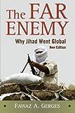 The Far Enemy: Why Jihad Went Global