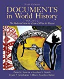 Documents in World History, Volume 2 (6th Edition) (0205050247) by Stearns, Peter N.