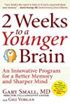 2 Weeks To A Younger Brain: An Innova...