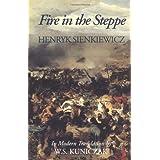 Fire in the Steppe ~ Henryk Sienkiewicz