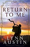 Return to Me (The Restoration Chronicles Book #1): Volume 1