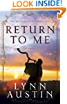 Return to Me (The Restoration Chronic...