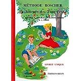 M�thode Boscher ou La journ�e des tout petits : Livret uniquepar M. Boscher