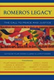 img - for Romero's Legacy: The Call to Peace and Justice (Sheed & Ward Books) book / textbook / text book