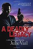 img - for A Deadly Legacy: A John Testarossa Novel (John Testarossa Mystery) book / textbook / text book