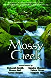 Mossy Creek (the Mossy Creek Series)