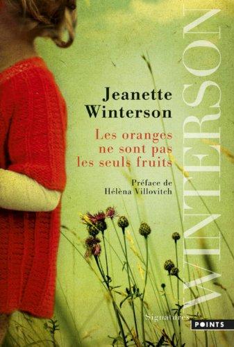 Winterson, Jeanette - Les Oranges ne sont pas les seuls fruits.