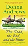 The Good, the Bad, and the Emus: A Meg Langslow Mystery (Meg Langslow Mysteries)