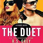 The Duet | R. S. Grey
