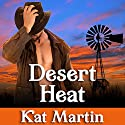 Desert Heat: Sinclair Sisters Series, Book 2 Audiobook by Kat Martin Narrated by Rebecca Estrella