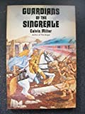 Guardians of the Singreale (The Singreale chronicles) (0062505734) by Miller, Calvin