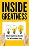 Inside Greatness: Ordinary People Bre...