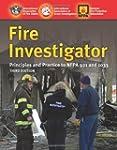 Fire Investigator: Principles and Pra...
