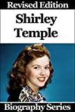 Celebrity Biographies - The Amazing Life Of Shirley Temple - Biography Series
